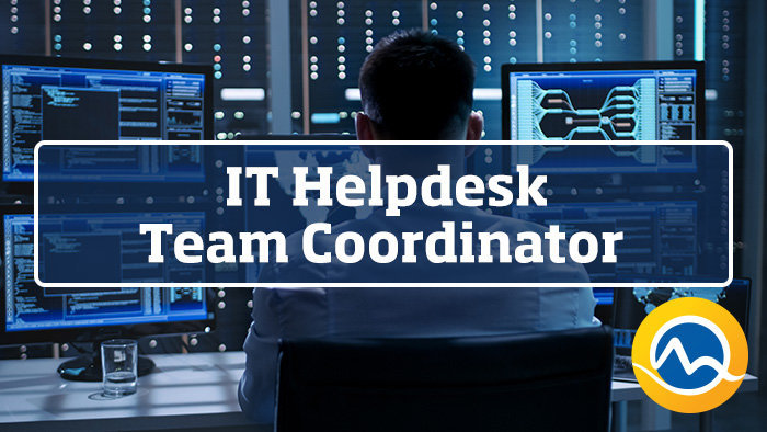 IT Helpdesk Team Coordinator