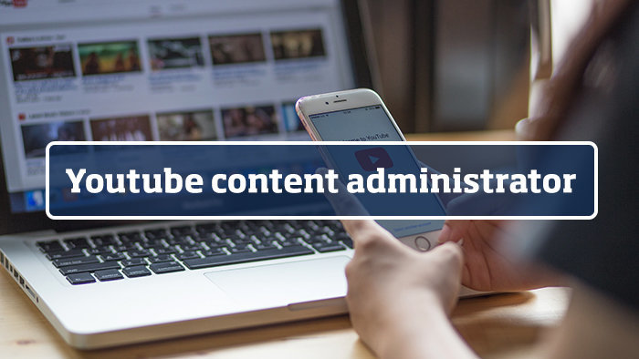 Youtube content administrator